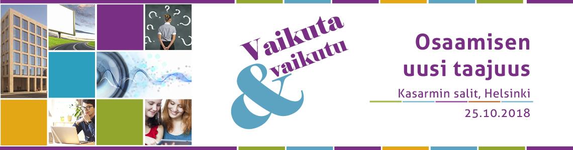 Osaamisen uusi taajuus – Vaikuta ja vaikutu 25.10.2018