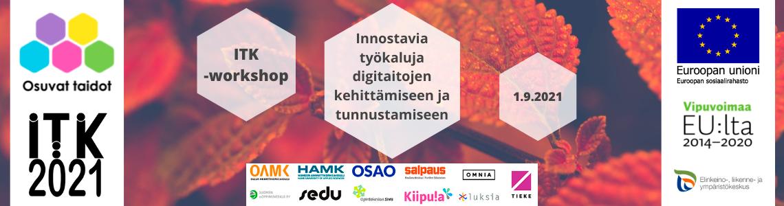 ITK-workshop: Innostavia työkaluja digitaitojen kehittämiseen ja tunnustamiseen